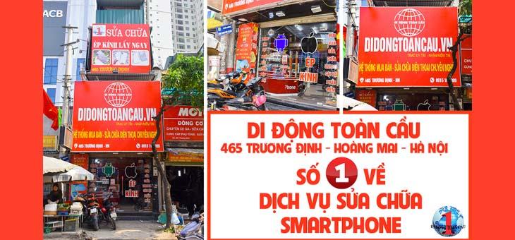 Di Động Toàn Cầu - 465 Trương Định, Hoàng Mai, Hà Nội
