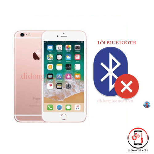 Sửa lỗi Bluetooth iPhone 6S plus