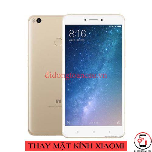 Thay mặt kính Xiaomi Mi Max 2