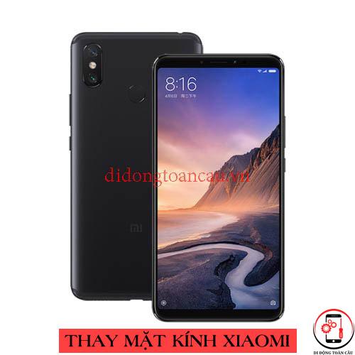 Thay mặt kính Xiaomi Mi Max 3